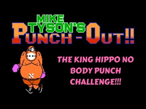 Mike Tyson's Punch-Out!! - The King Hippo No Body Punch Challenge!