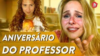 ANIVERSÁRIO DO PROFESSOR | PARAFERNALHA