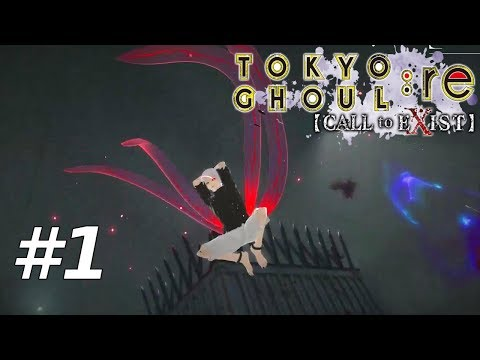Tokyo Ghoul RE Call To Exist - Part 1 Walkthrough (Gameplay)