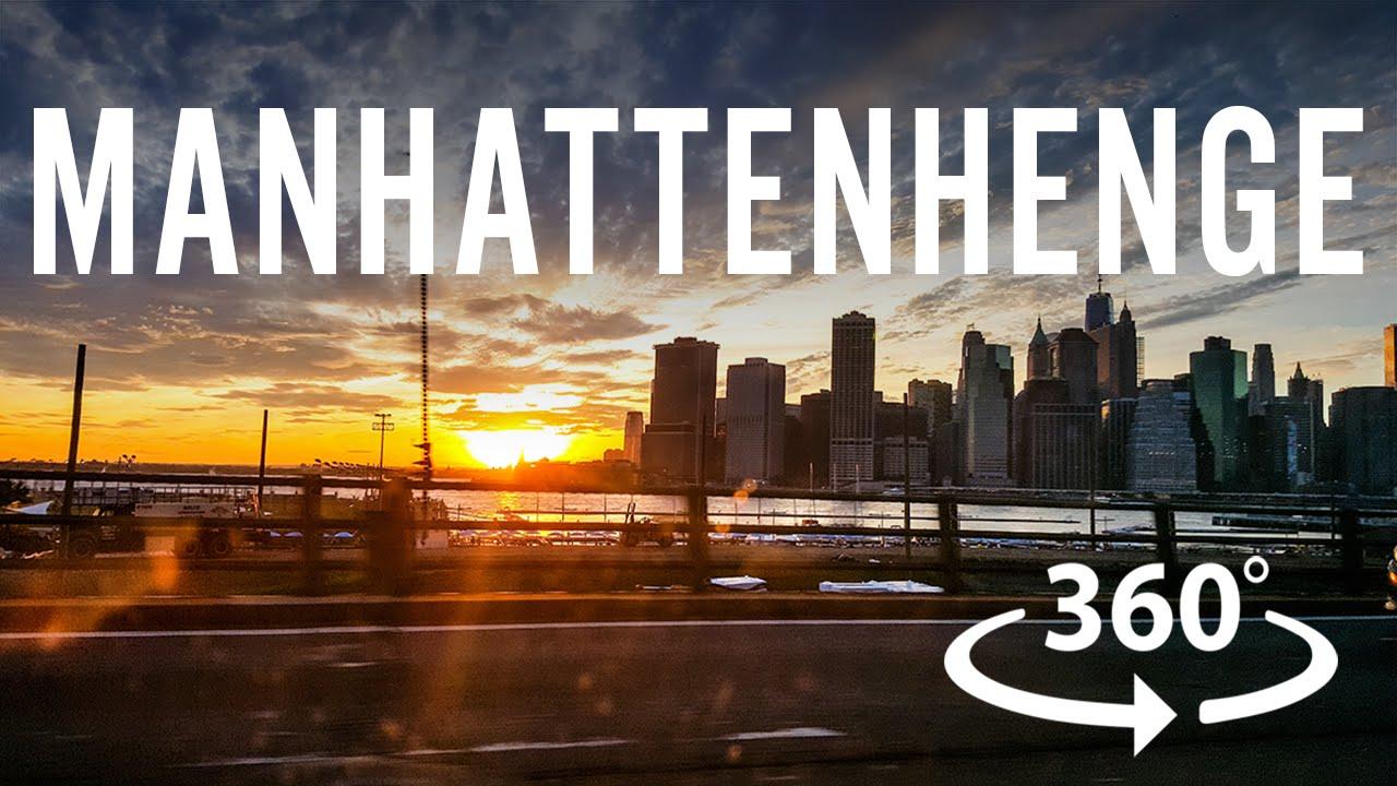 Manhattanhenge 2016 360 Video Youtube