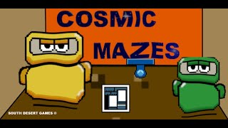 Cosmic Mazes short demo
