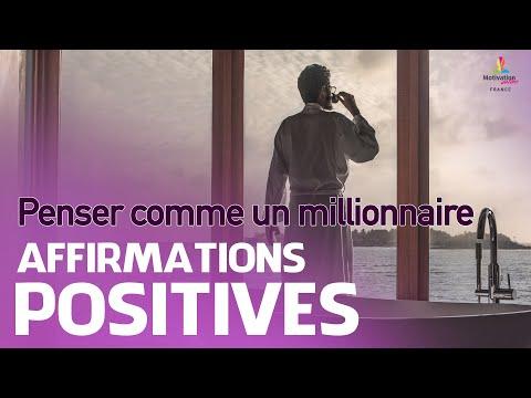 Affirmations positives pour PENSER COMME UN MILLIONNAIRE | Motivation Online