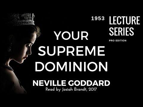 Neville Goddard: Your Supreme Dominion - HD - [Full Lecture]