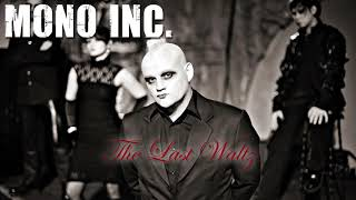 MONO INC. - The Last Waltz (Official Audio)