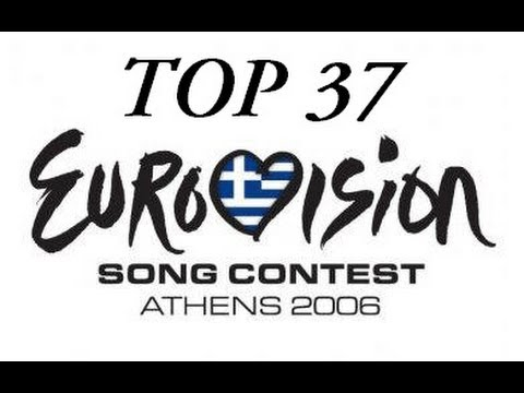 Eurovision 2006: Top 37 Songs