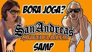Bora jogar SAMP? - Dicas de como iniciar e mostrando um servidor !