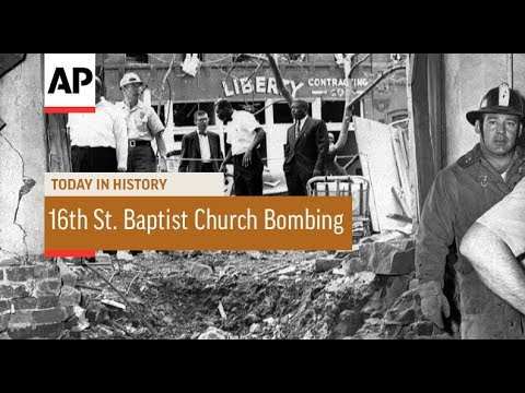 16th St. Baptist Church Bombing - 1963 | Today In History | 15 Sept 17