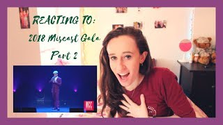 REACTING TO: 2018 Miscast Gala - Part 2 | THEATRE TALK | tss6295