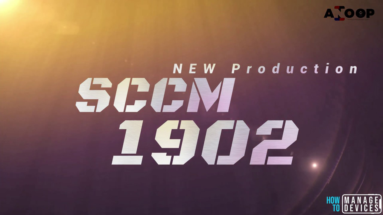 How to Upgrade SCCM 1902 Production Version - Upgrade SCCM CB, Update SCCM  Version Video Guide