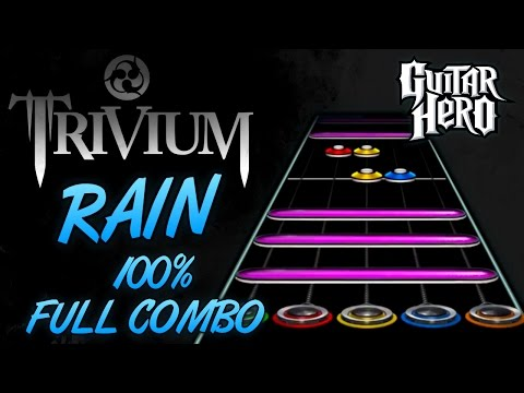 Trivium - Rain 100% FC (Guitar Hero Custom Song)