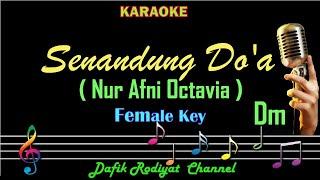 Senandung Doa (Karaoke) Nur Afni Octavia Nada Wanita/Cewek Female Key Dm (Senandung Do'a)