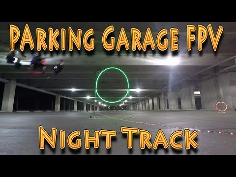 Micro Drone Racing: Micro Voo Parking Garage Night FPV Racing!!! (10.28.2016)