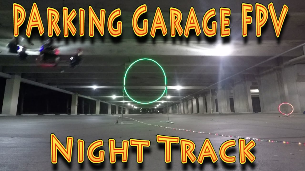 Micro Drone Racing: Micro Voo Parking Garage Night FPV Racing!!! (10.28.2016)