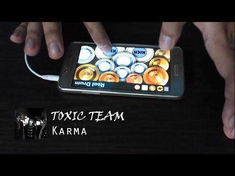 Free Download Toxic Team - Karma ( Real Drum | Cover ) Mp3 dan Mp4