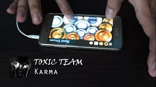 Toxic Team - Karma ( Real Drum | Cover )