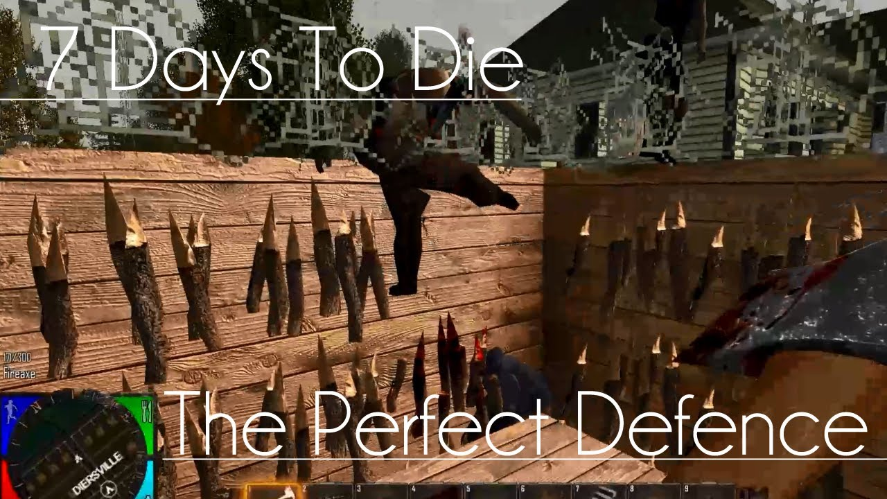 The Perfect Defence 7 Days To Die Youtube