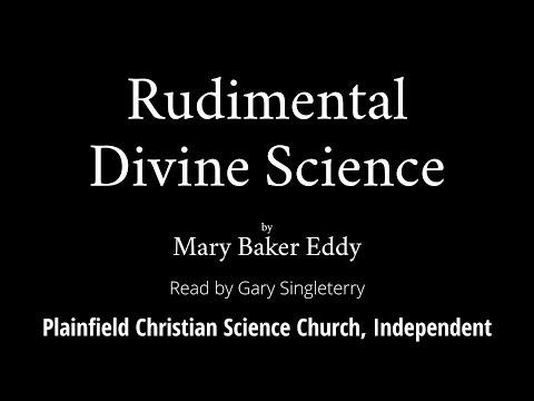 Rudimental Divine Science by Mary Baker Eddy