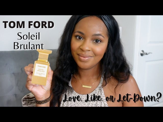 NEW Tom Ford Soleil Brulant First Impression & Review | Love, Like, or Let-Down?
