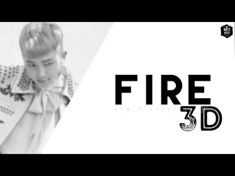 FIRE 3D (USE HEADPHONES)