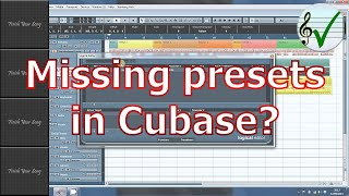Restoring missing Presets in Cubase