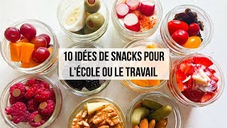 10 idÉes de snacks - collations à ...