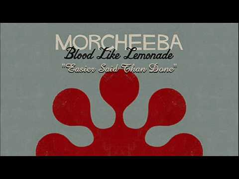 Клип Morcheeba - Easier Said Than Done