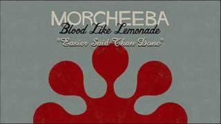 Morcheeba - Easier Said Than Done