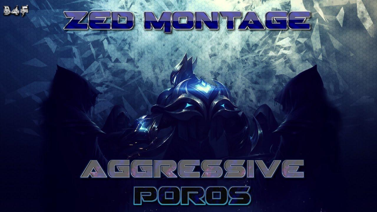 Zed Montage 1 Youtube