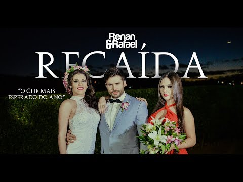 Renan e Rafael - Recaída