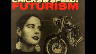 Lead Into Gold Chicks & Speed:Futurism EP