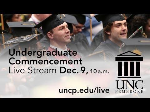 UNCP - Winter Undergraduate Commencement Live Stream 2017