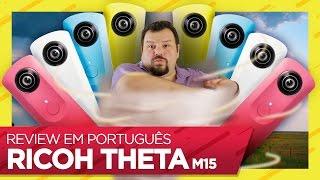 CÂMERA #360: Ricoh Theta m15 review em português - Play de Prata