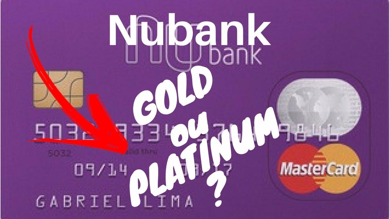 Nubank Platinum Ou Gold Entenda Os Benef 205 Cios P 2019