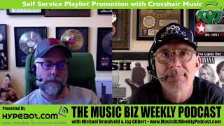 Ep. 327 Self Service Playlist Promotion with Crosshair Music