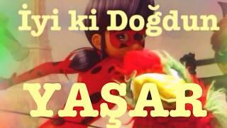 İyi ki Doğdun YAŞAR )  Komik Doğum günü Mesajı 1. VERSİYON happy birthday Yaşar Made in Turkey )