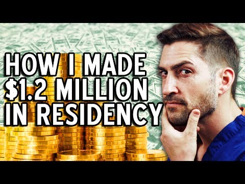 How I Made $1.2 Million During Surgery Residency!!