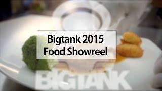 Bigtank Productions- Food Showreel 2015