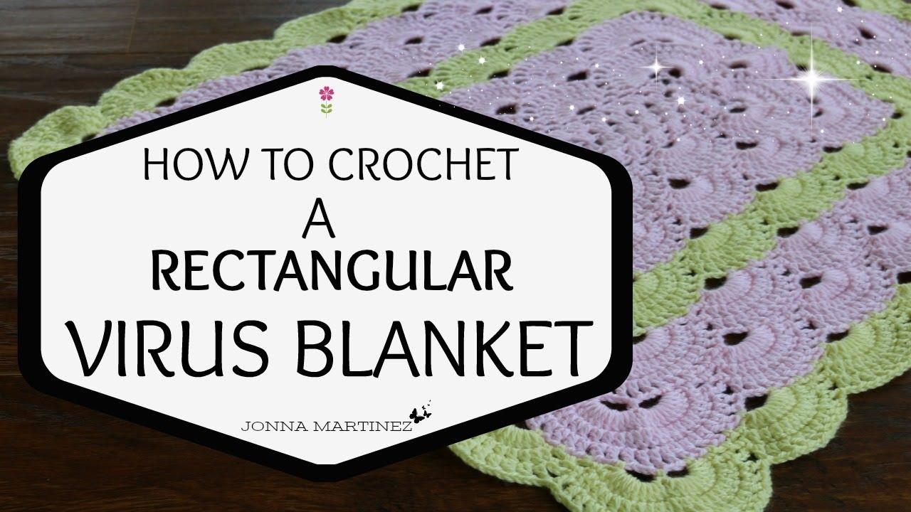 How To Crochet A Rectangular Virus Blanket Youtube