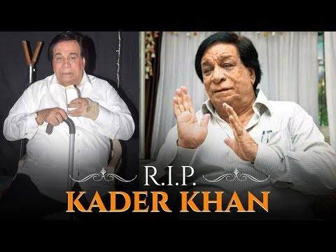 Kader Khan Passes Away At The Age Of 81 Years | RIP Kader Khan Mp3