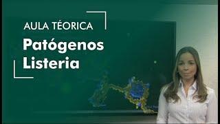 CONCURSOS VETERINÁRIOS - Patógenos Listeria - Aula 04