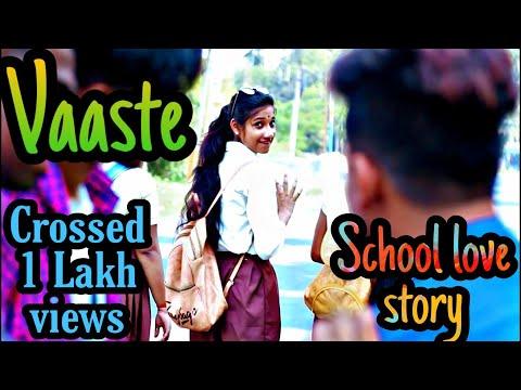 Vaaste Song | Dhvani Bhanushali | School Love Story 2019 | College Love Story | Vaste Song Video