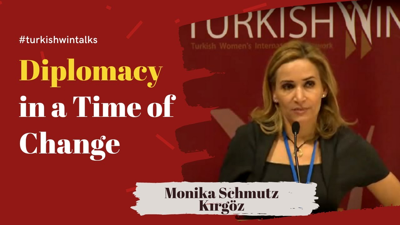 Monika Schmutz Kırgöz | Diplomacy in a Time of Change