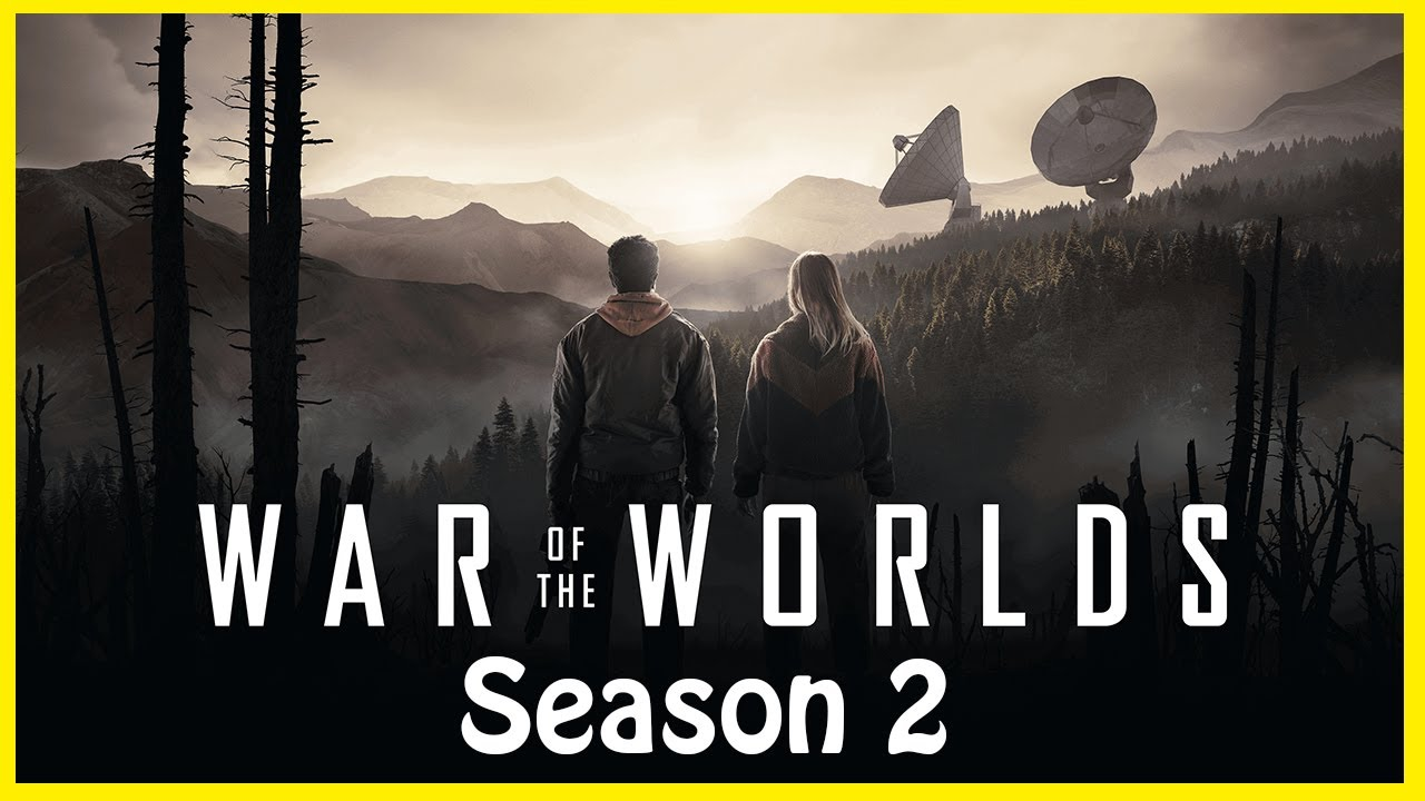 War Of The Worlds Season 2: Release Date, Plot, Trailer, And Everything We  Know! | Series Studio - YouTube