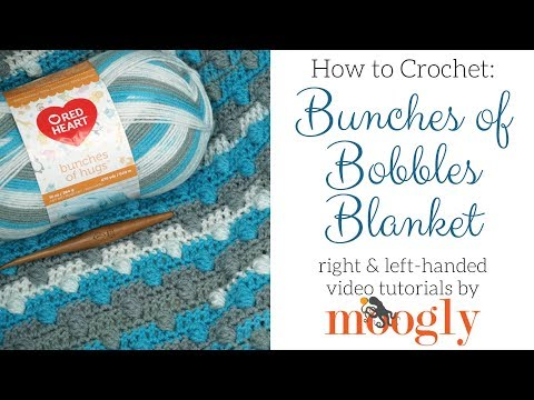 How to Crochet: Bunches of Bobbles Blanket (Right Handed)