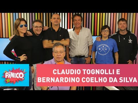 Claudio Tognolli e Bernardino Coelho da Silva - Pânico - 15/02/18