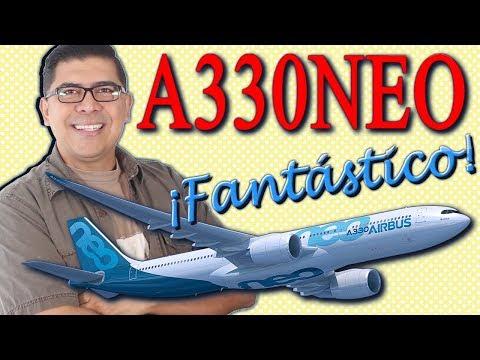 AIRBUS 330NEO ¡Lo mas reciente de Airbus! (#101)
