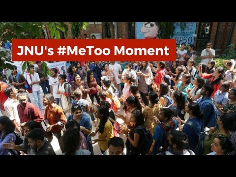 JNU's #MeToo Moment And Confronting 2 Years' Worth of Administrative Failures