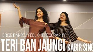 BRIDE DANCE/TERI BAN JAUNGI/ KABIR SINGH/ TERA BAN JAUNGA/ KIARA ADWANI