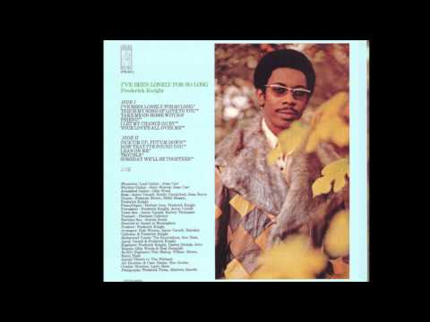 Frederick Knight - Have A Little Mercy (On Me)
