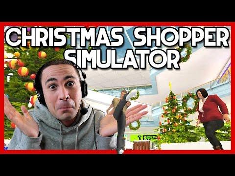 Υπερβολικές Κλανιές! (Christmas Shopper Simulator)